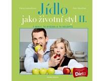 Jídlo jako životní styl II., Petr Havlíček, Petra Lamschová