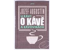 U kávy o kávě a kávovinách, Jozef Augustín, 1ks