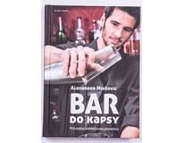 Bar do kapsy - Průvodce koktejlovou planetou, Alexandr Mikšovic, 1ks