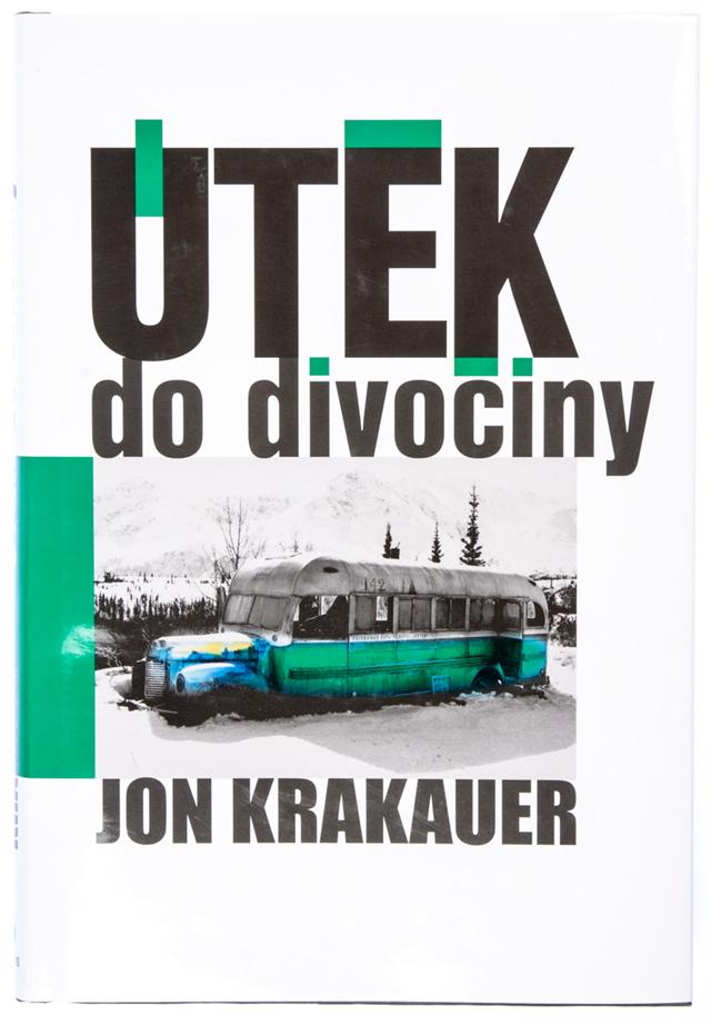 Výsledok vyhľadávania obrázkov pre dopyt Útěk do divočiny od: Jon Krakauer