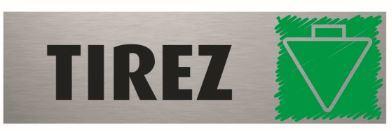 Plaque de porte Tirez PVC aluminium 5 x 17 cm Bequet