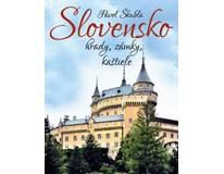Slovensko: hrady, zámky, kaštiele, P. Škubla, Ottovo vydav., 2017