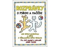 Rozprávky a psíčkovi a mačičke, J.Čapek, Ottovo vydavateľstvo