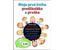 Moja prvá kniha predškoláka a prváka, vydavateľstvo Svojtka, 2016