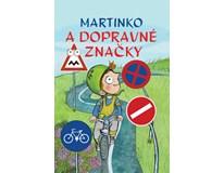 Martinko a dopravné značky, vydavateľstvo Bookmedia, 2018