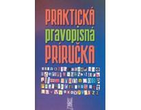 Praktická pravopisná príručka, kolektív autorov
