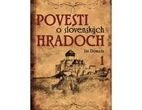 Povesti o slovenských hradoch 1, Ján Domasta