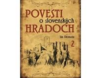 Povesti o slovenských hradoch 2, Ján Domasta