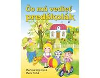 Čo má vedieť predškolák, M.Drijverová, M.Tichá, Ottovo vydavateľstvo