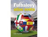 Futbalový atlas sveta, I.Truchli, Ottovo vydavateľstvo