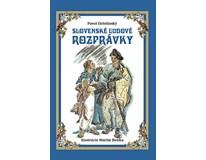Slovenské ľudové rozprávky P.Dobšinský, M.Benka,Ottovo vydav., 2016