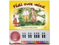 Pásli ovce valasi (Pesničky pre všetky detičky), vydavat.:Vakát, 2017